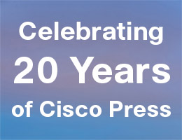 Celebrating 20 Years of Cisco Press