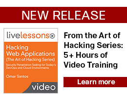 New Release: Hacking Web Applications (The Art of Hacking Series) LiveLessons