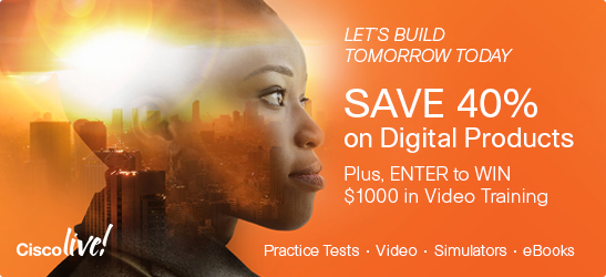 Save 40% on digital products in the Cisco Live Pre- Sale from Cisco Press