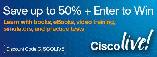 Save up to 50% on Books, eBooks, videos, simulators, and practice tests from Cisco Press plus enter to win video training