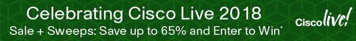 Save up to 65% in the Cisco Live 2018 Sale from Cisco Press and Pearson IT Certification