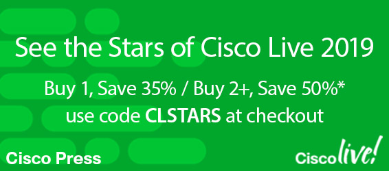 Save up to 50% on the Stars of Cisco Live from Cisco Press