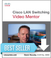 Cisco LAN Switching Video Mentor