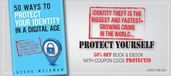 Save 50% on 50 Ways to Protect Your Identity in a Digital Age