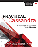 Practical Cassandra: A Developer's Approach to Cassandra