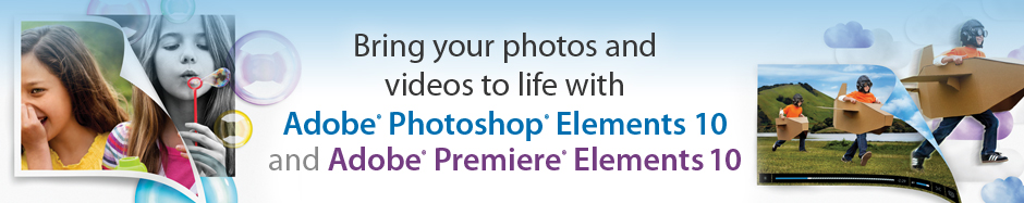 Adobe Photoshop Elements 10 and Adobe Premiere Elements 10