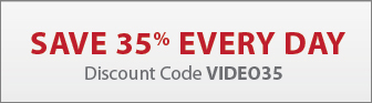 Save 35% everyday with discount code: VIDEO35