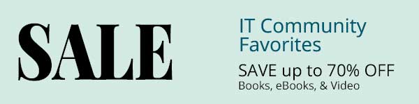 Save up to 70% on Community Favorites from InformIT