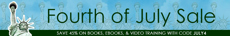 Fourth of July Sale: Save 45% on books, eBooks, and video training