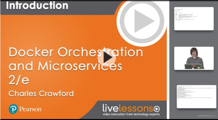 Docker Orchestration and Microservices, Second Edition