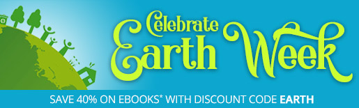 Save 40% on eBooks and Web Editions* in the Earth Week Sale from Peachpit