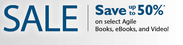 Save up to 50% in the Agile Sale from InformIT