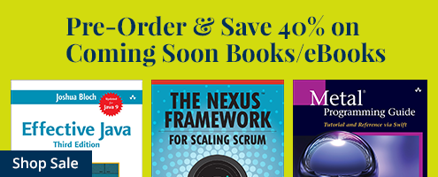 Pre-Order and Save 40% in the Coming Soon Sale from InformIT