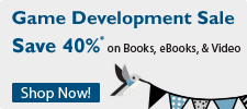 Save 40% in the Game Dev Sale from InformIT