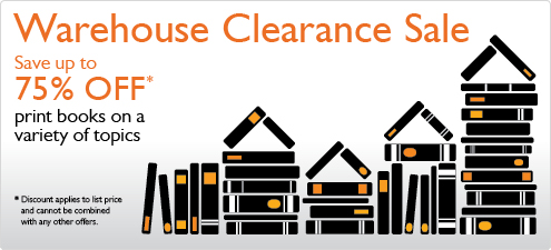 Save up to 75% in the Warehouse Clearance Sale from InformIT