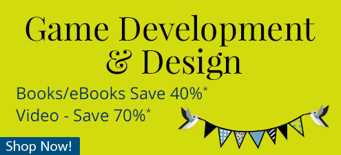 Save up to 70% on Game Development & Design Books, eBooks, and Video Training from InformIT