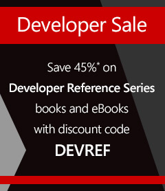 Save 45%* on Developer Reference Series books and eBooks with discount code DEVREF