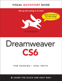 Dreamweaver CS6 for Macintosh and Windows: Visual QuickStart Guide