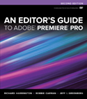 An Editor's Guide to Adobe Premiere Pro, Second Edition