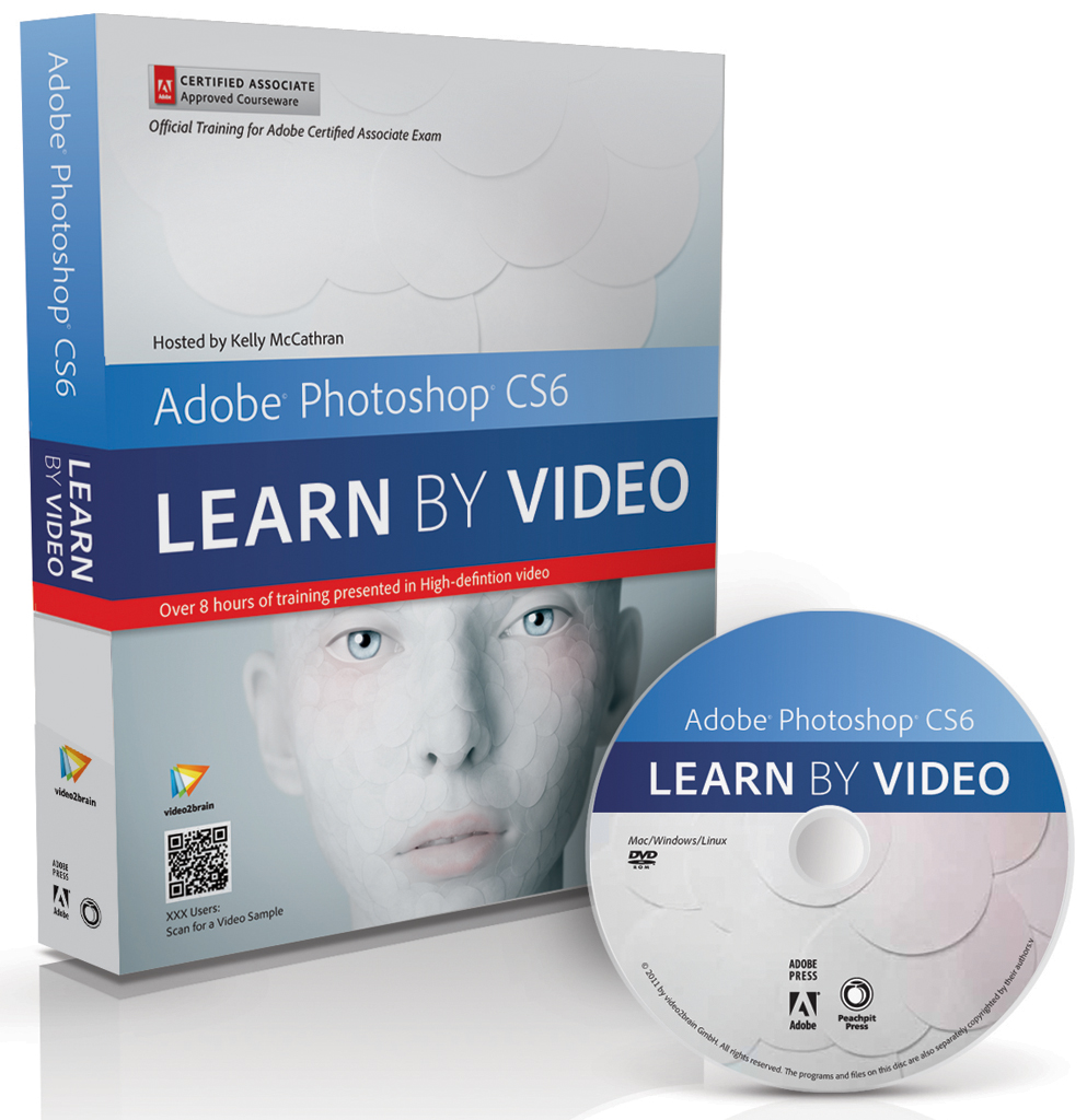 Adobe Photoshop CS6 Learn by Video: Core Training in Visual Communication