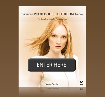 Martin Evening's The Adobe Photoshop The Lightroom 4 Book