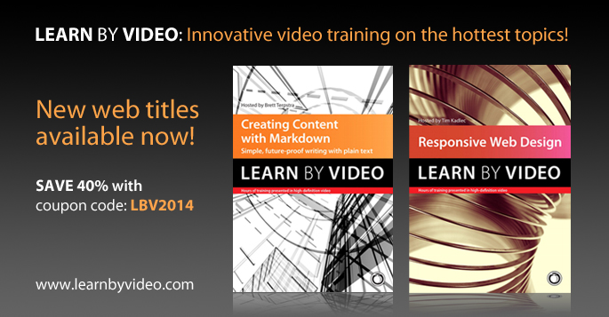 Learn By Video: Save 40% with code LBV2014
