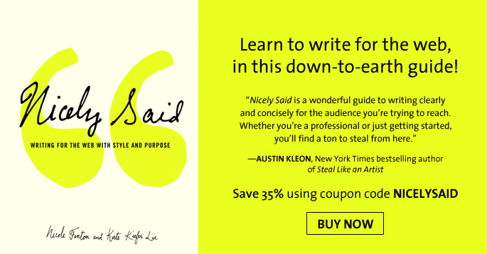 Save 35% on Nicely Said: Writing for the Web with Style and Purpose