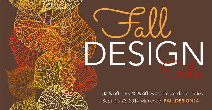 Fall Design Sale: Save 40% on one, 50% on two or more books, eBooks, and videos