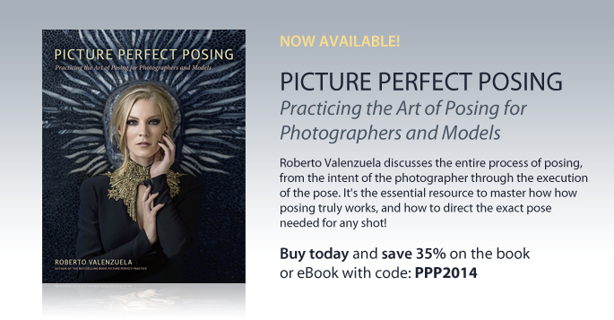 Picture Perfect Posing: Practicing the Art of Posting for Photographers and Models | Buy today and save 35% on the book or eBook with code PPP2014