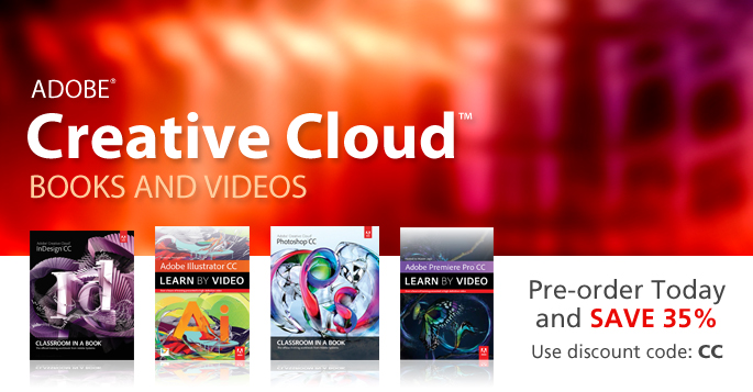 Adobe Creative Cloud Books and Videos from Adobe Press
