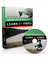 Adobe Photoshop CC: Learn by Video (2014 release)