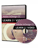 Adobe InDesign CC: Learn by Video (2014 release)