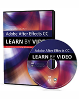 Adobe After Effects CC: Learn by Video (2014 release)