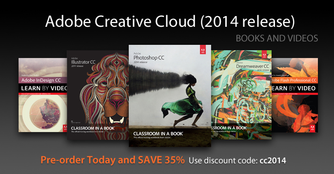 Adobe CC (2014 release): Save 35% on Books and Videos from Adobe Press