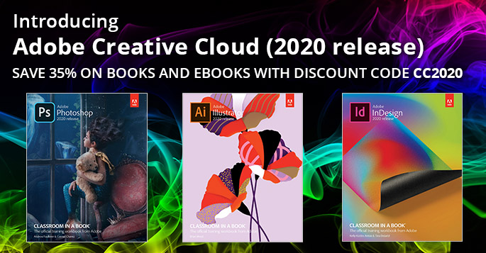 Adobe CC (2020 release): Save 35% on new books and eBooks