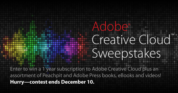 Enter to win a 1 year subscription to Adobe Creative Cloud, plus an assortment of Peachpit and Adobe Press books, eBooks and videos!