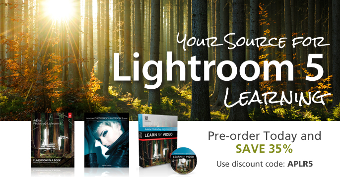 Adobe Photoshop Lightroom 5 books, eBooks, and videos from Adobe Press