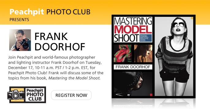 Join Peachpit and world-famous photographer and lighting instructor Frank Doorhof on Tuesday, December 17, 10-11 a.m. PST / 1-2 p.m. EST, for Peachpit Photo Club!