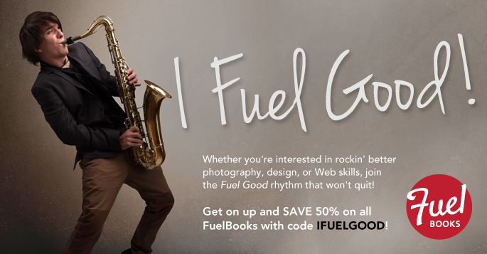 I FUEL GOOD! Save 50% on Fuel Books