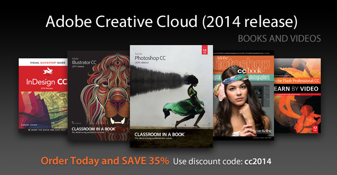 Adobe CC (2014 release): Save 35% on Books and Videos from Peachpit