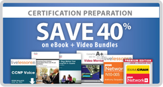 Save 40% on Cert Prep eBook + Video Bundles from Pearson IT Certification