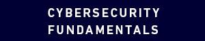Cybersecurity Fundamentals Certificate
