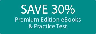 Save 30% on Premium Edition eBook and Practice Tests from Pearson IT Certification