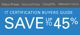 Save up to 45% in the Buyers Guide Sale from Pearson IT Certification