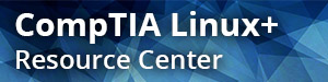 CompTIA Linux+ Resource Center from Pearson IT Certification