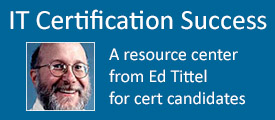 Ed Tittel's IT Certification Success