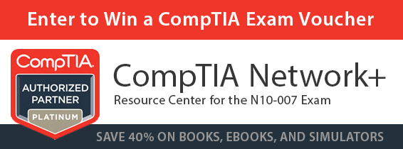 Save up to 70% on New CompTIA Network+ N10-007 Learning Materials from Pearson IT Certification
