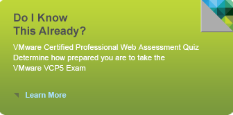 Do I Know This Already? Quiz -- VMware VCP5 Exam