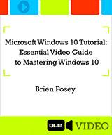 Essential Video Guide to Mastering Windows 10