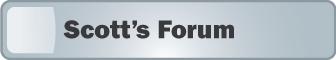 Scott's Forum